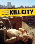 【古本】アッシュ・セイヤー写真集: ASH THAYER: KILL CITY: LOWER EAST SIDE SQUATTERS 1992-2000