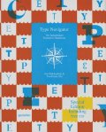 TYPE NAVIGATOR: The Independent Foundries Handbook