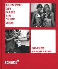 【古本】ディアナ・テンプルトン写真集: DEANNA TEMPLETON: SCRATCH MY NAME ON YOUR ARM