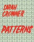 サラ・クラウナー作品集: SARAH CROWNER: PATTERNS