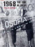 マルセロ・ブロツキー写真集: MARCELO BRODSKY: 1968: THE FIRE OF IDEAS