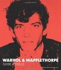 【SALE】アンディ・ウォーホル & ロバート・メイプルソープ: ANDY WARHOL & ROBERT MAPPLETHORPE: GUISE & DOLLS