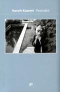 カーヴェ・カゼミ写真集: KAVEH KAZEMI: PORTRAITS