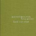 レーク・ヴァン・フリート写真集 : LOEK VAN VLIET : SACRED GROUNDS : QUIET AREAS IN THE NETHERLANDS AND FLANDERS