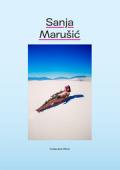 サンヤ・マルシッチ写真集 : SANJA MARUSIC : COLLECTED WORKS