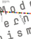 モダニズム: オランダグラフィックデザインの100年: MODERNISM: IN PRINT DUTCH GRAPHIC DESIGN 1917-2017