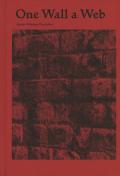 スタンリー・ウォルカウ=ワナンブワ写真集: STANLEY WOLUKAU-WANAMBWA: ONE WALL A WEB