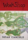 【古本】スーザン・チャンチオロ作品集 : SUSAN CIANCIOLO: WORKSHOP