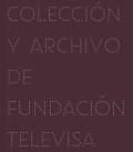 IMAGINARIO: COLECCION Y ARCHIVO DE FUNDACION TELEVISA