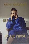 ナイジェル・サフラン写真集 : NIGEL SHAFRAN : RUTH ON THE PHONE