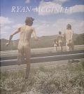【古本】ライアン・マッギンリー写真集 : RYAN MCGINLEY : WHISTLE FOR THE WIND【サイン入】