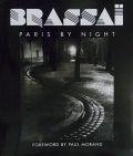ブラッサイ写真集 : BRASSAI : PARIS BY NIGHT