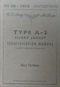 TYPE A-2 FLIGHT JACKET IDENTIFICATION MANUAL : FOR USE BY AUTHORISED PERSONNEL ONLY