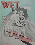 WET: THE MAGAZINE OF GOURMET BATHING - ISSUE 12 (VOL. 2, NO.6) MAY / JUNE 1978