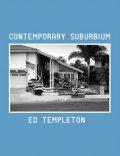 エド&ディアナ・テンプルトン写真集: ED & DEANNA TEMPLETON: CONTEMPORARY SUBRBIUM