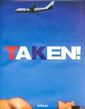 トニー・ケリー写真集: TONY KELLY: TAKEN: Entertaining Nudes