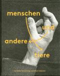 【ドイツ語版】アダム・ブルームバーグ&オリバー・チャナリン写真集: ADAM BROOMBERG & OLIVER CHANARIN: MENSCHEN UND ANDERE TIERE