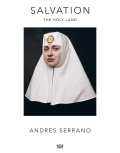 アンドレス・セラーノ写真集: ANDRES SERRANO: SALVATION: THE HOLY LAND
