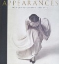 【古本】APPEARANCES: FASHION PHOTOGRAPHY SINCE 1945