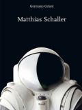 マティアス・シャーラー作品集: MATTHIAS SCHALLER