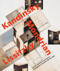 カンディンスキー, モンドリアン, リシツキー: ZUKUNFTSRAUME: KANDINSKY, MONDRIAN, LISSITZKY 【ドイツ語版】