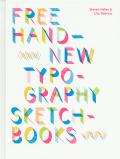 FREE HAND: NEW TYPOGRAPHY SKETCHBOOK