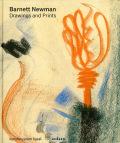 バーネット・ニューマン作品集: BARNETT NEWMAN: DRAWINGS AND PRINTS