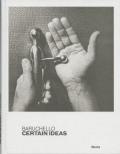 ジャンフランコ・バルチェロ作品集: BARUCHELLO: CERTAIN IDEAS
