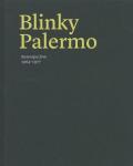ブリンキー・パレルモ: BLINKY PALERMO: RETROPSECTIVE 1967-77