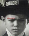 【古本】バッファロー作品集: BUFFALO: THE LIFE AND STYLE OF RAY PETRI
