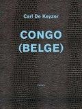 【古本】カール・デ・ケイゼル写真集: CARL DE KEYZER: CONGO (BELGE)