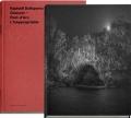 ラファエル・ダラポルタ写真集 : RAPHAEL DALLAPORTA : CHAUVET PONT-D'ARC, L'INAPPROPRIABLE