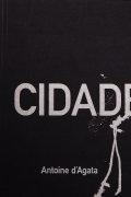 【サイン入】アントワン・ダガタ写真集: ANTOINE D'AGATA: CIDADE DE PEDRA