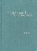 BOQIAN XIA: CUPBOARD MEMORIES