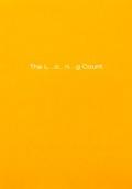 ダン・コレン作品集 : DAN COLEN : THE LONG COUNT