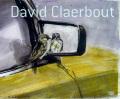 ダヴィッド・クレルボ作品集: DAVID CLAERBOUT: DRAWINGS AND STUDIES