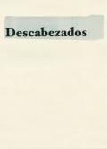ジョナサン・ヘルナンデス作品集: JONATHAN HERNANDEZ: DESCABEZADOS