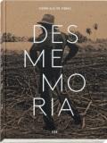ピエール=エリィ・ド・ピブラック写真集: PIERRE-ELIE DE PIBRAC: DESMEMORIA