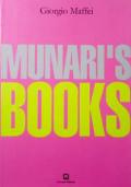 ブルーノ・ムナーリ作品集 : BRUNO MUNARI: MUNARI'S BOOKS
