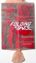 DAN GLUIBIZZI & ZEFREY THROWELL : FOLDING SPACE/PRESSING TIME
