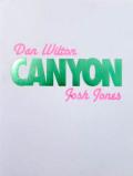 ダン・ウィルトン & ジョシュ・ジョーンズ: DAN WILTON & JOSH JONES: CANYON