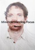 【古本】ネルホル作品集: NERHOL: MISUNDERSTANDING FOCUS