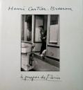 【古本】アンリ・カルティエ=ブレッソン写真集: HENRI CARTIER-BRESSON: A PROPOS DE PARIS