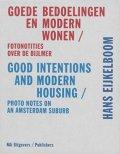 【古本】ハンス・エイケルブーム写真集 : HANS EIJKELBOOM: GOOD INTENTIONS AND MODERN HOUSING/PHOTO NOTES ON AN AMSTERDAM SUBURB
