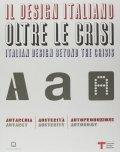 ITALIAN DESIGN BEYOND THE CRISIS: AUTARKY, AUSTERITY, AUTONOMY