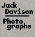 ジャック・デイヴィソン写真集: JACK DAVISON: PHOTOGRAPHS