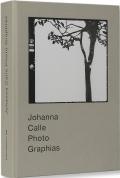 ジョアンナ・カーレ作品集: JOHANNA CALLE: PHOTO GRAPHIAS 【輸送時のイタミ有】