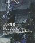 アスガー・ヨルン & ジャクソン・ポロック: ASGER JORN & JACKSON POLLOCK: REVOLUTIONAERE VEJE 【デンマーク語版】