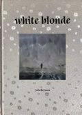 【プリント付】ユリヤ・ボリソヴァ写真集: JULIA BORISSOVA: WHITE BLONDE