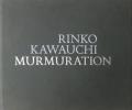 【古本】川内倫子写真集: RINKO KAWAUCHI: MURAMURATION